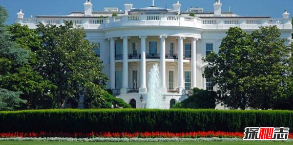 白宫有哪些特点?揭秘白宫不为人知的10大真相